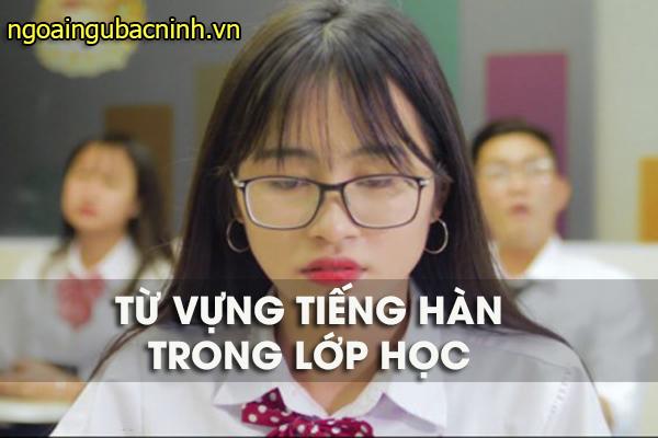 Từ vựng tiếng Hàn trong lớp học