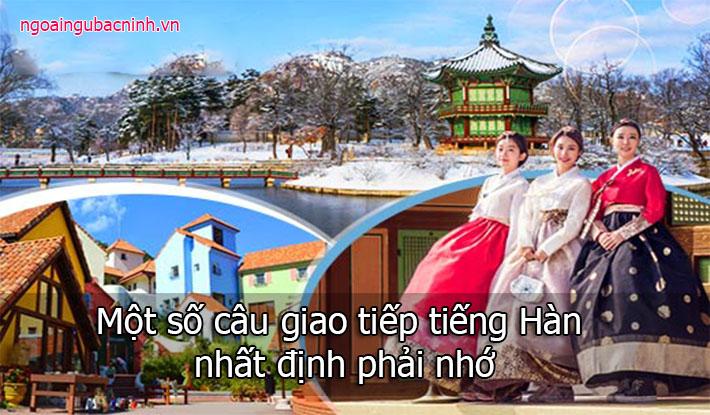 Một số câu giao tiếp tiếng Hàn nhất định phải nhớ